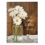 Mason Jar White Daisies Country Barn Wedding Spiral Notebook