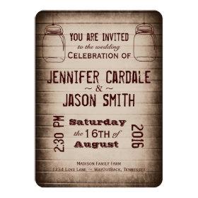 Mason Jars Rustic Country Wood Wedding Invitations 4.5