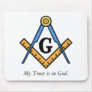 """Masonic """"My Trust is in God."""" Mouse Pad"""