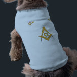 """Masonic Pet Shirt<br><div class=""""desc"""">Move over Ruff Ashlar,  there&#39;s a new Master in town!</div>"""