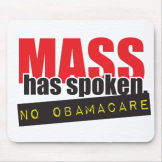 Mass Has Spoken - No ObamaCare Mouse Pad