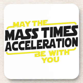 Mass Times Acceleration Beverage Coaster