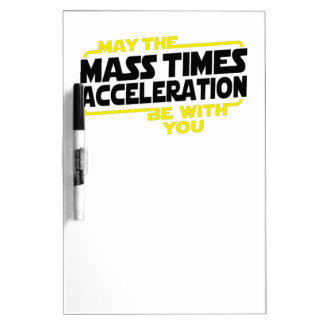 Mass Times Acceleration Dry Erase Boards