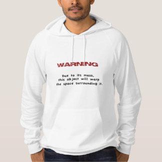 Mass Warning Hoodie