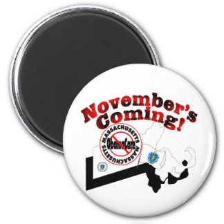 Massachusetts Anti ObamaCare – November's Coming! 2 Inch Round Magnet