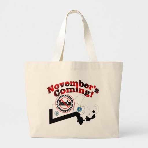 Massachusetts Anti ObamaCare – November's Coming! Tote Bags