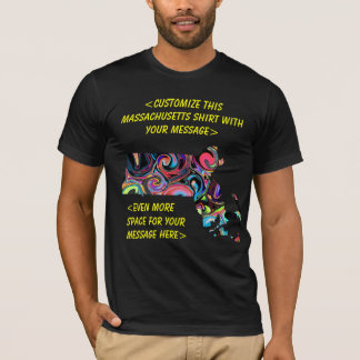 Massachusetts Customizable T-Shirt - Customize