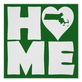 Massachusetts Home Heart State Poster Sign