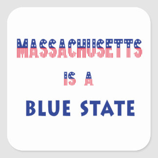 Massachusetts is a Blue State Square Sticker