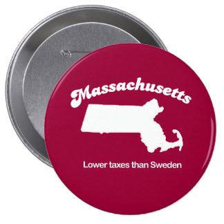 Massachusetts - Lower taxes than Sweden T-shirt Pin