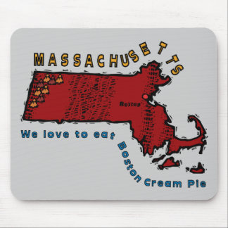 MASSACHUSETTS MA Motto ~ We love to eat Boston Pie Mouse Pad