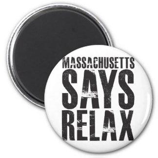 Massachusetts Says Relax Magnet