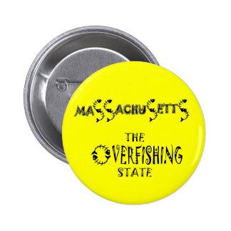 MASSACHUSETTS: The Overfishing State Pinback Button