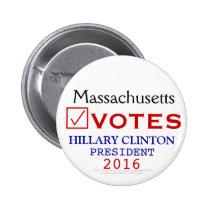 Massachusetts Votes Hillary Clinton President 2016 2 Inch Round Button