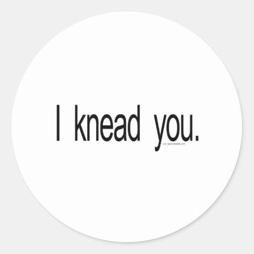 Massage - I knead you Classic Round Sticker