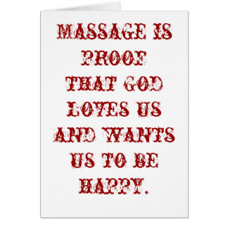 Massage is Proof that God Loves Us Blank Card