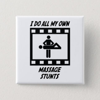 Massage Stunts Pinback Button