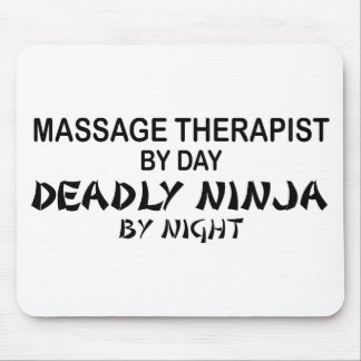 Massage Therapist Deadly Ninja by Night Mouse Pad