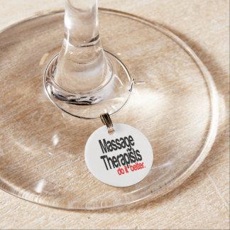 Massage Therapists Do It Better Wine Glass Charm