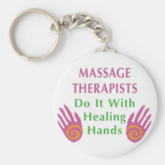 Massage Therapists Do It With Healing hands Keychain