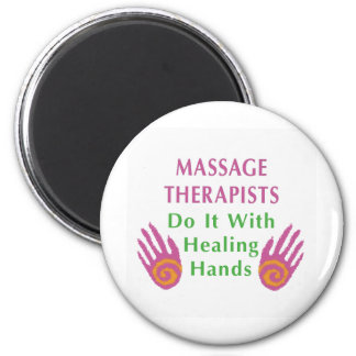 Massage Therapists Do It With Healing hands Magnet