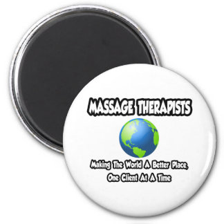 Massage Therapists...World a Better Place 2 Inch Round Magnet