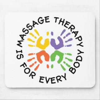 Massage Therapy Is For Every Body Mouse Pad