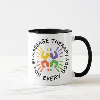 Massage Therapy Is For Every Body Mug