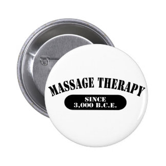Massage Therapy Since 3,000 B.C.E. Pinback Buttons