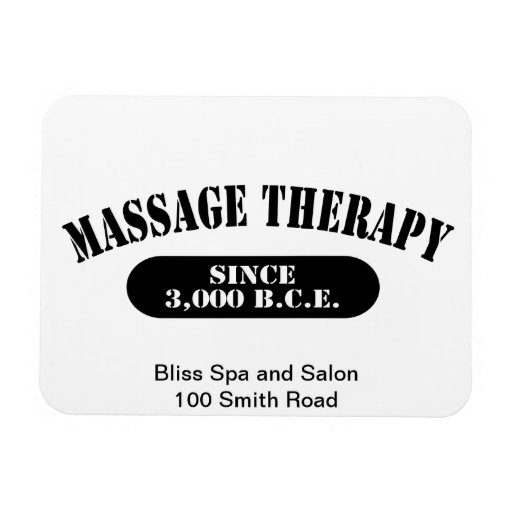 Massage Therapy Since 3,000 B.C.E. Rectangle Magnet