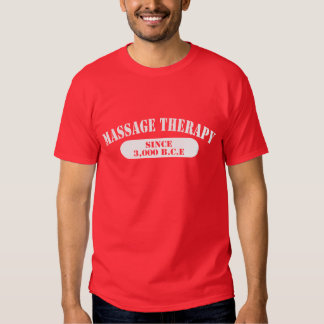 Massage Therapy Since 3,000 B.C.E. T-Shirt