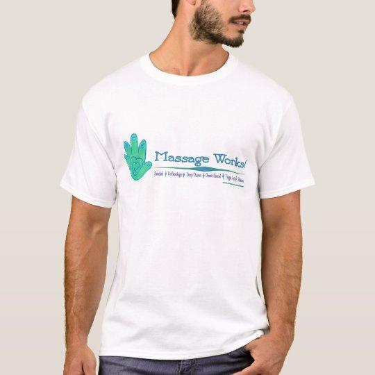 Massage Works! T-Shirt