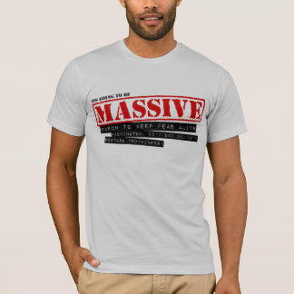 Massive T-Shirt