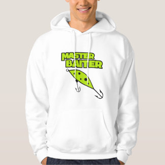 Master Baiter Fishes By Himself Hooded Sweatshirts