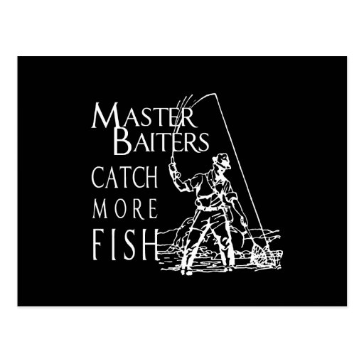 MASTER BAITERS CATCH MORE FISH POSTCARD