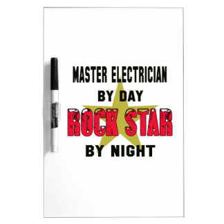 Master Electrician by Day rockstar by night Dry Erase Whiteboards