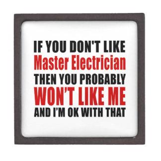 Master Electrician Don't Like Designs Keepsake Box