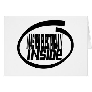 Master Electrician Inside Greeting Cards