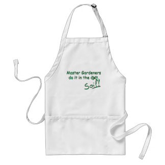 Master Gardeners Do It In The Soil Adult Apron