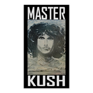 MASTER KUSH POSTER