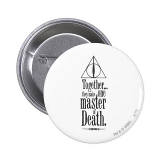 Master of Death Pinback Button