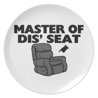 Master Of Dis' Seat Recliner Melamine Plate