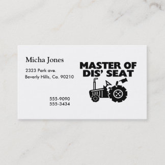 Master Of Dis' Seat Tractor Business Card