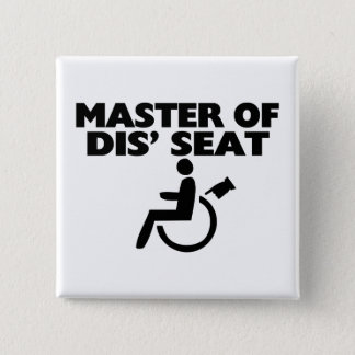Master Of Dis' Seat Wheelchair Button