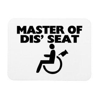 Master Of Dis' Seat Wheelchair Magnet