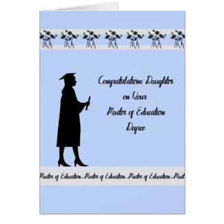 Master of Education Degree Card for Daughter