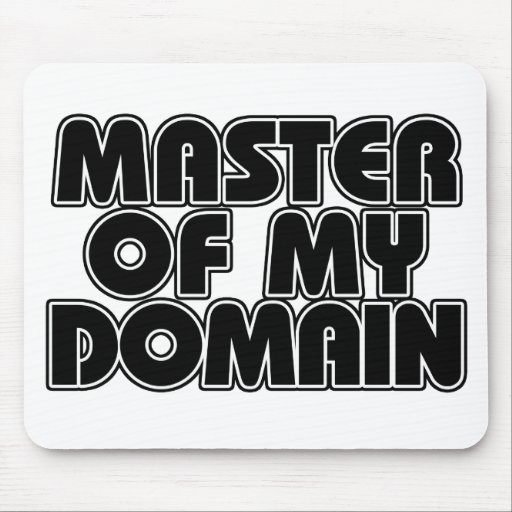 Master of my Domain Mouse Pad