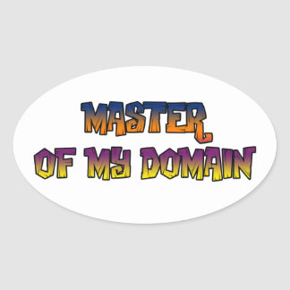 MASTER OF MY DOMAIN OVAL STICKER