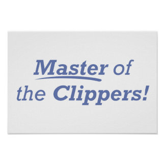 Master of the Clippers! Poster