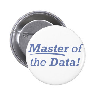 Master of the Data! Pinback Button